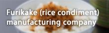 Furikake (rice condiment) manufacturing company